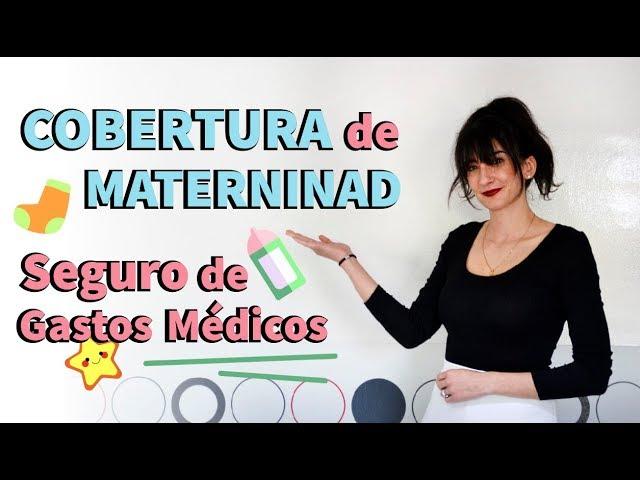 ¿Qué cubre la cobertura de maternidad del seguro de gastos médicos?