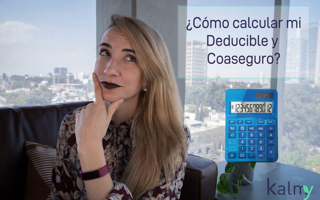 Cómo calcular mi Deducible y Coaseguro en mi seguro de gastos médicos mayores?